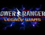 Legacy Wars : ça va « fighter » pour les Power Rangers!