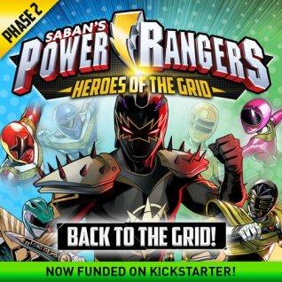 Power Rangers: Les héros de la grille en direct sur Kickstarter!